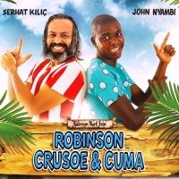 """'Robinson Crusoe & Cuma"""" fragmanı ve afişi yayınlandı!"""