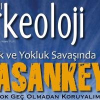 """AKTÜEL ARKEOLOJİ """"HASANKEYF"""" Özel Sayısı!"""