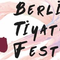 BERLİN'de Yeniden Tiyatro Festivali Başlıyor!