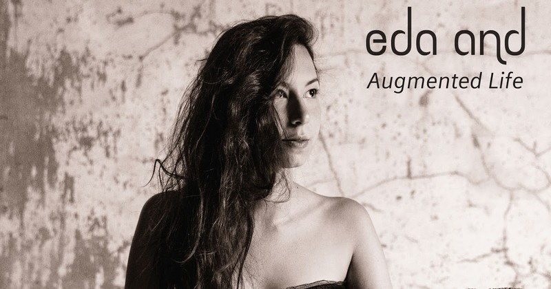 Eda And - Augmented Life