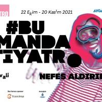 """25. İSTANBUL TİYATRO FESTİVALİ: """"Ekim ve Kasım Aylarında Sahnelerde ve Çevrimiçinde"""""""